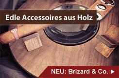 Exklusiv und aus Holz: Brizard & Co.